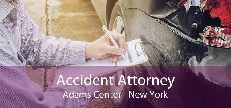 Accident Attorney Adams Center - New York