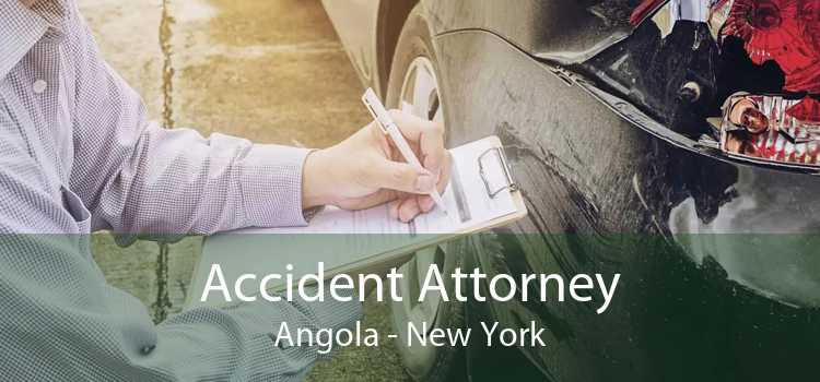 Accident Attorney Angola - New York