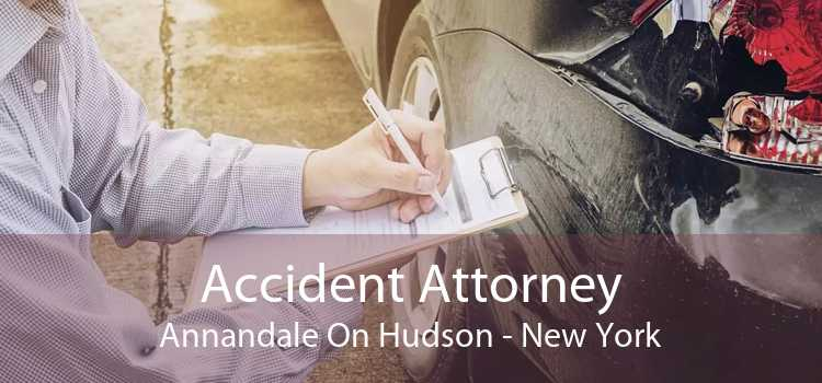 Accident Attorney Annandale On Hudson - New York