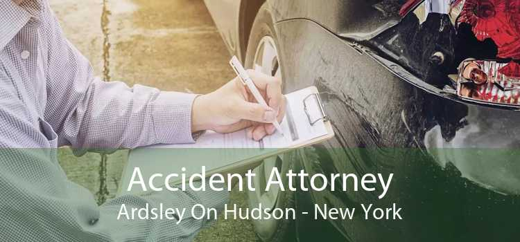 Accident Attorney Ardsley On Hudson - New York