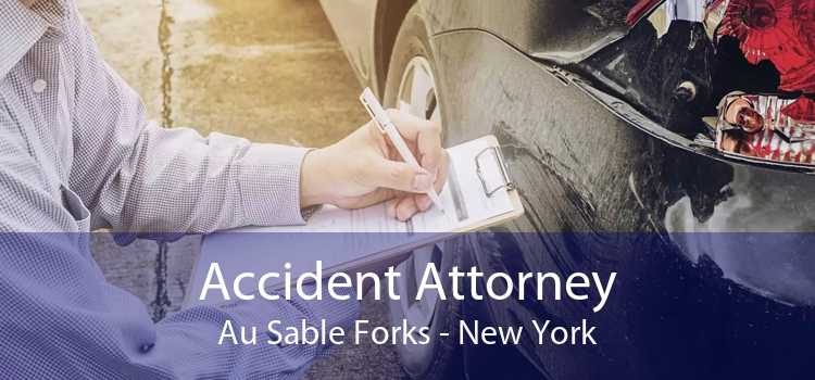 Accident Attorney Au Sable Forks - New York