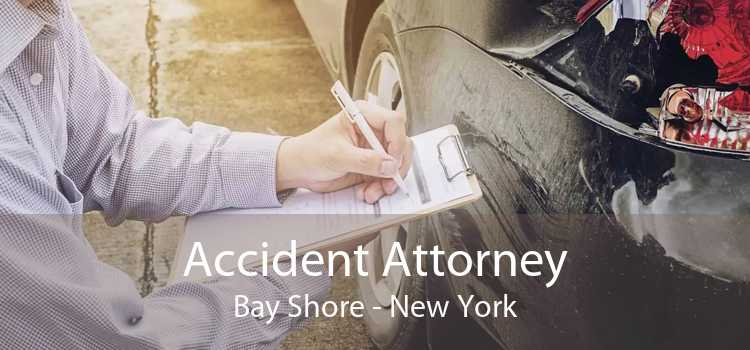 Accident Attorney Bay Shore - New York