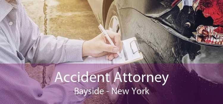 Accident Attorney Bayside - New York
