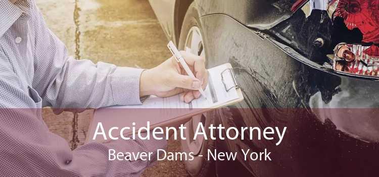 Accident Attorney Beaver Dams - New York