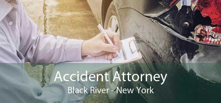 Accident Attorney Black River - New York
