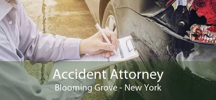 Accident Attorney Blooming Grove - New York