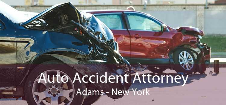 Auto Accident Attorney Adams - New York