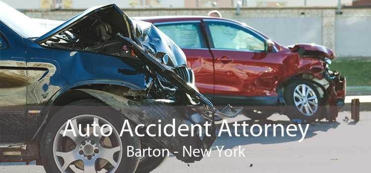 Auto Accident Attorney Barton - New York