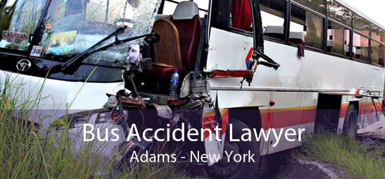 Bus Accident Lawyer Adams - New York