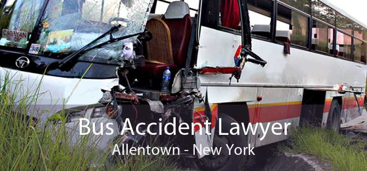 Bus Accident Lawyer Allentown - New York
