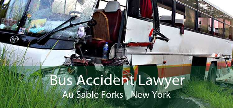 Bus Accident Lawyer Au Sable Forks - New York