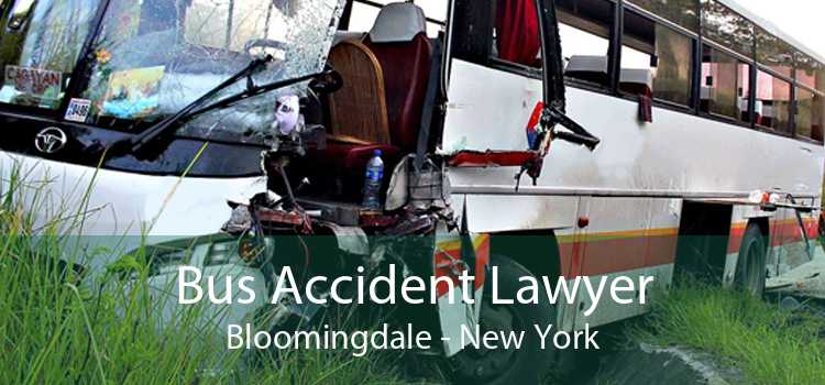 Bus Accident Lawyer Bloomingdale - New York