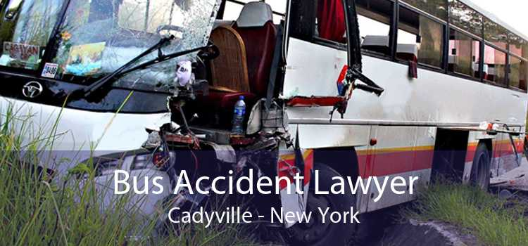 Bus Accident Lawyer Cadyville - New York
