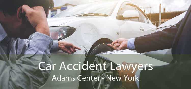 Car Accident Lawyers Adams Center - New York