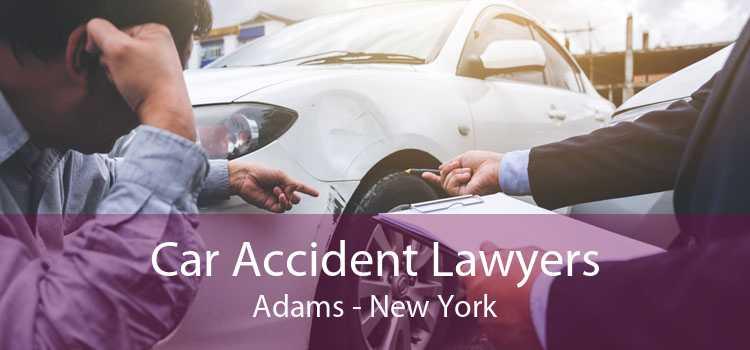 Car Accident Lawyers Adams - New York