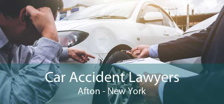 Car Accident Lawyers Afton - New York