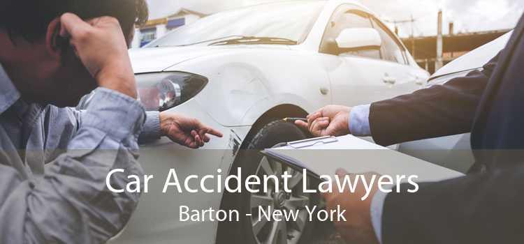 Car Accident Lawyers Barton - New York
