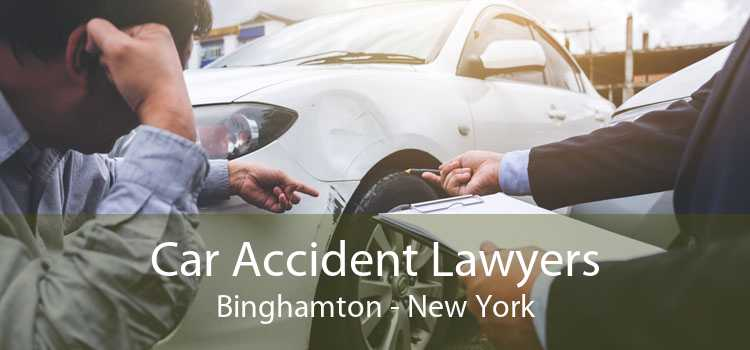 Car Accident Lawyers Binghamton - New York