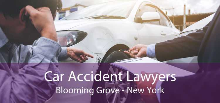 Car Accident Lawyers Blooming Grove - New York