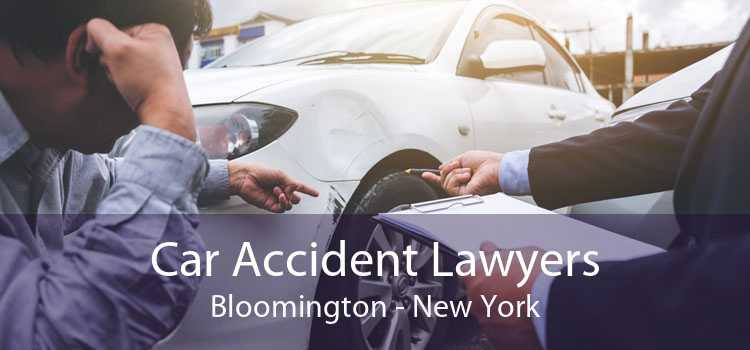 Car Accident Lawyers Bloomington - New York
