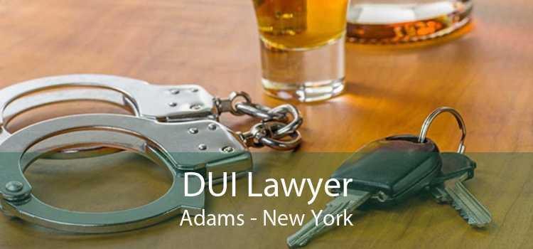 DUI Lawyer Adams - New York