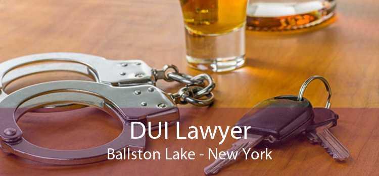 DUI Lawyer Ballston Lake - New York