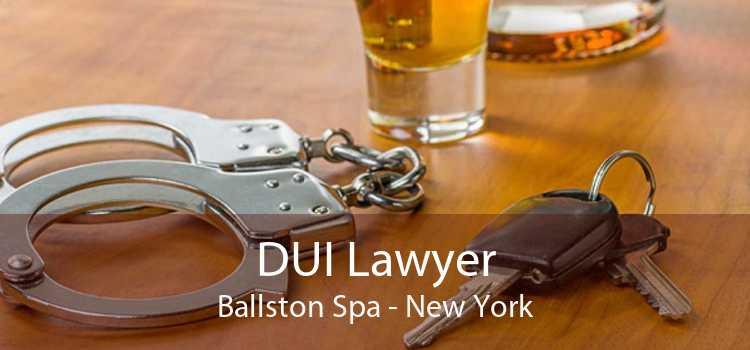 DUI Lawyer Ballston Spa - New York