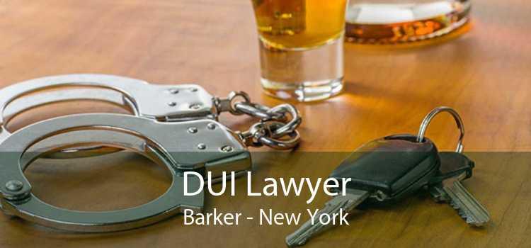 DUI Lawyer Barker - New York