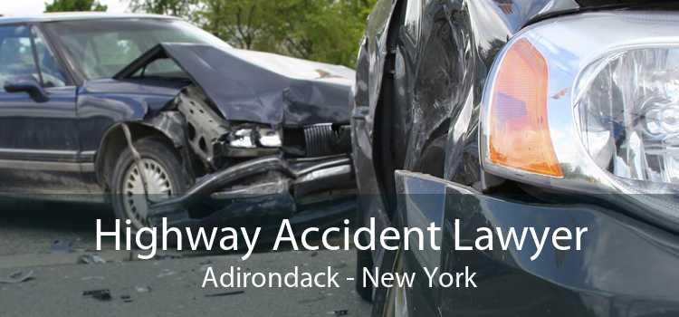 Highway Accident Lawyer Adirondack - New York
