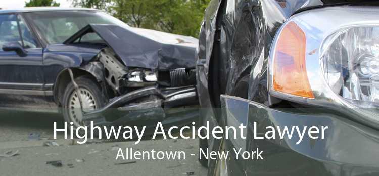 Highway Accident Lawyer Allentown - New York