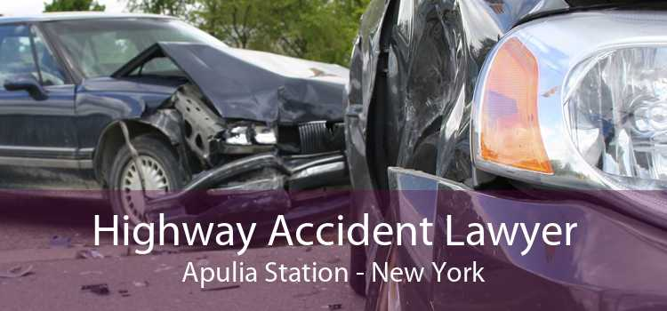 Highway Accident Lawyer Apulia Station - New York