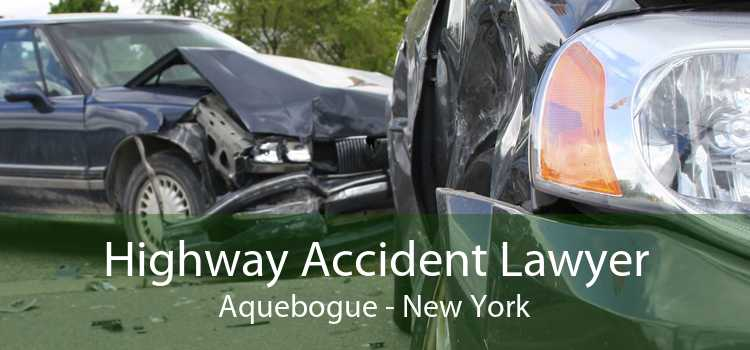 Highway Accident Lawyer Aquebogue - New York