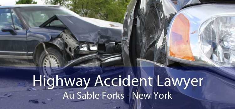 Highway Accident Lawyer Au Sable Forks - New York