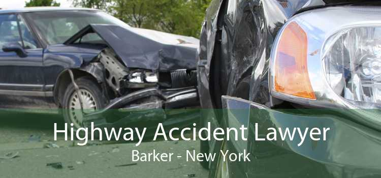 Highway Accident Lawyer Barker - New York