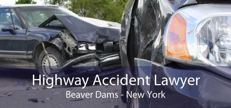 Highway Accident Lawyer Beaver Dams - New York