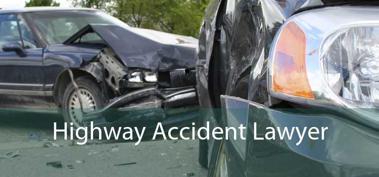 Highway Accident Lawyer