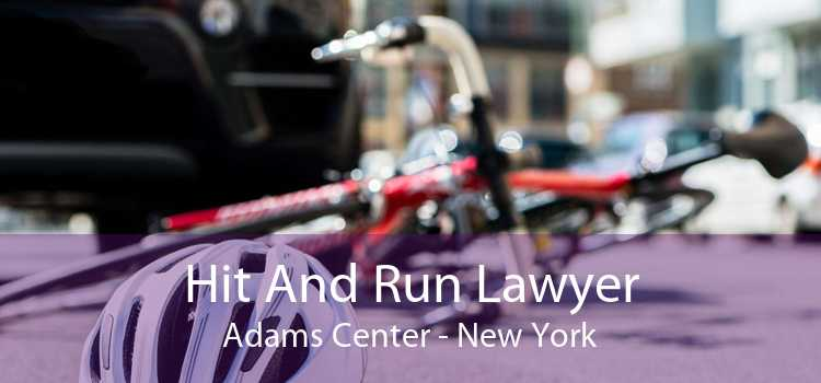 Hit And Run Lawyer Adams Center - New York