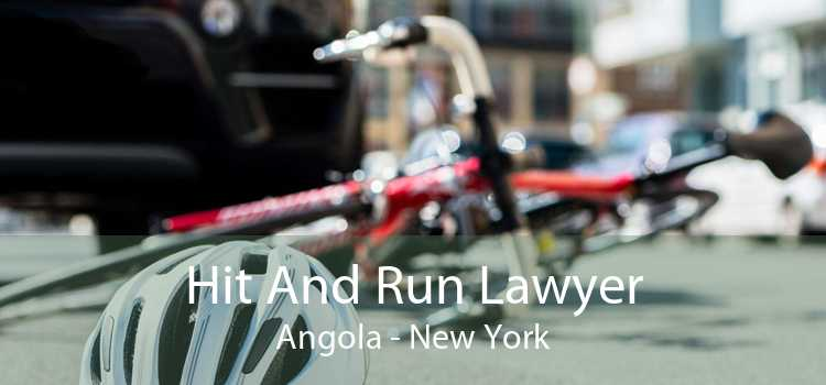 Hit And Run Lawyer Angola - New York