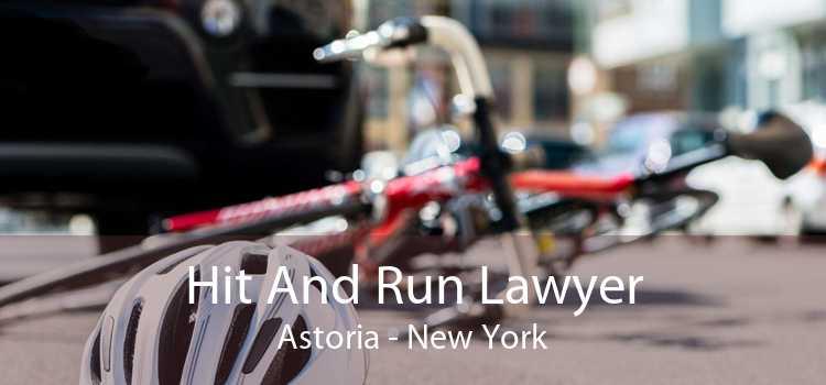 Hit And Run Lawyer Astoria - New York