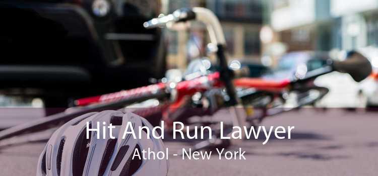 Hit And Run Lawyer Athol - New York