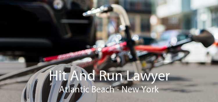 Hit And Run Lawyer Atlantic Beach - New York
