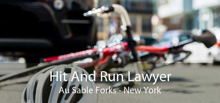 Hit And Run Lawyer Au Sable Forks - New York