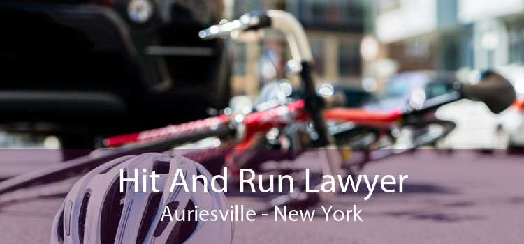 Hit And Run Lawyer Auriesville - New York