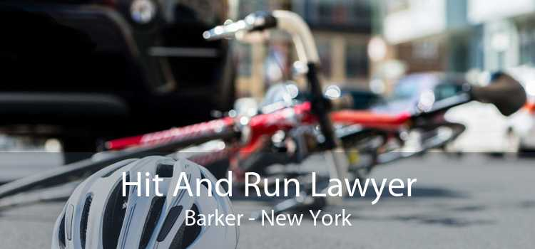 Hit And Run Lawyer Barker - New York