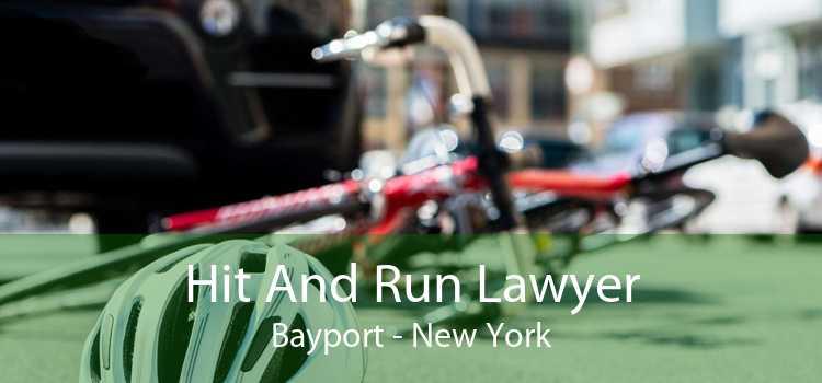 Hit And Run Lawyer Bayport - New York