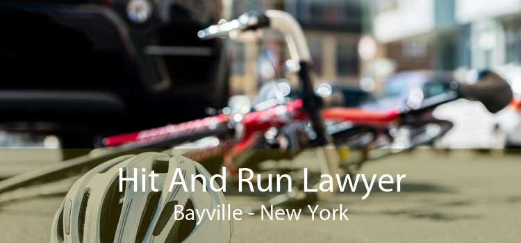 Hit And Run Lawyer Bayville - New York