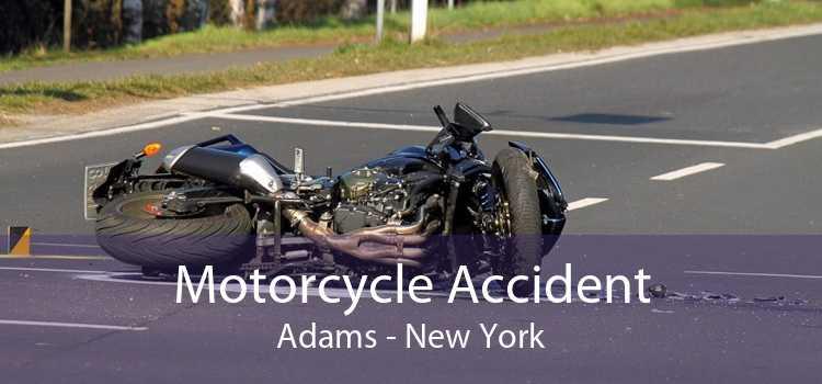 Motorcycle Accident Adams - New York