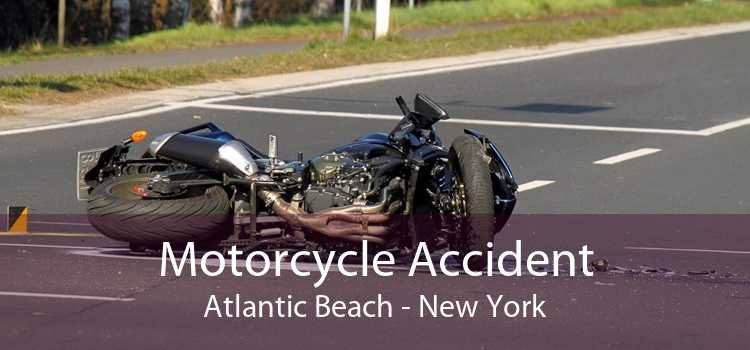 Motorcycle Accident Atlantic Beach - New York
