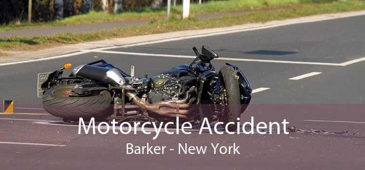 Motorcycle Accident Barker - New York