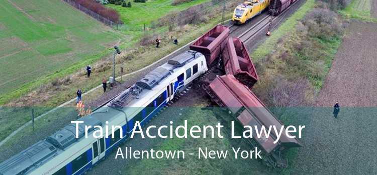 Train Accident Lawyer Allentown - New York